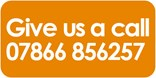 Give us a call on 07866856257